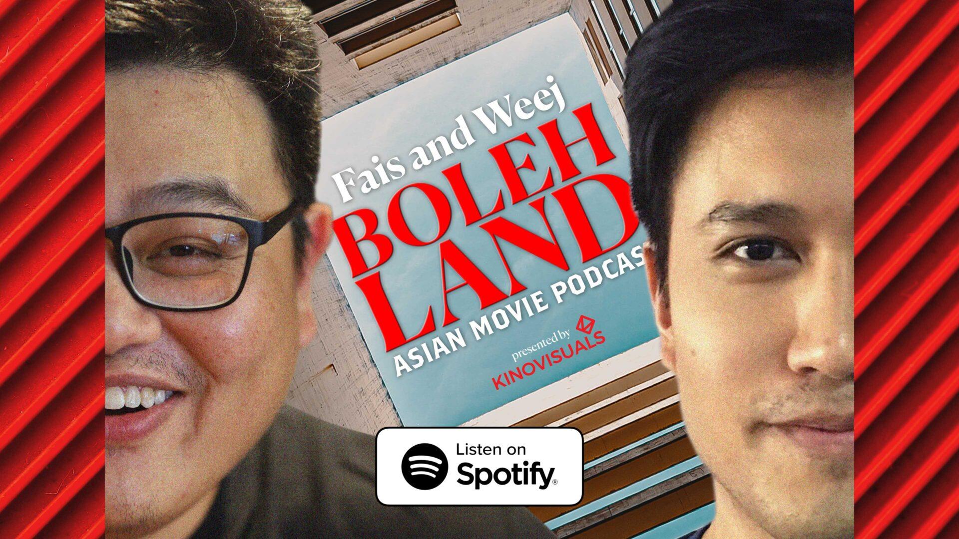 Bolehland Asian Movie Podcast